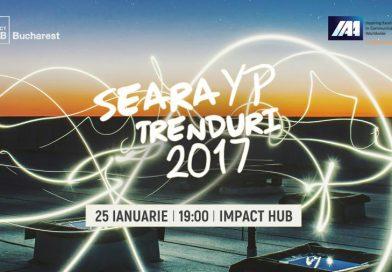 Seara YP – Trenduri 2017