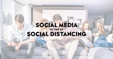Social Media pe timp de Social Distancing